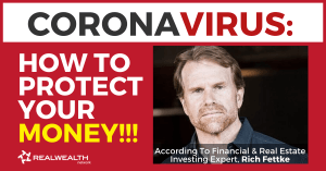 Header Image - 7 Best Places To Invest Money Right Now (Coronavirus!!!) by Rich Fettke