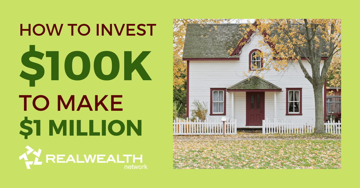 How to Invest $100k to Make $1 Million [Free Investor Guide]