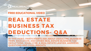 Real Estate Business Tax Deductions- Q&A