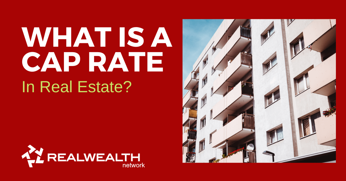 What is Cap Rate in Real Estate [Free Investor Guide]