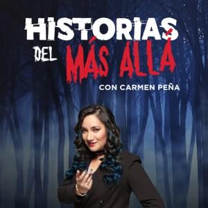 Historias del Más Allá con Rubén García Castillo y Carmen Peña