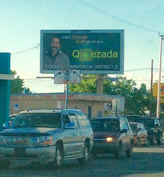 Cellphone shot of pro-Quezada PAC billboard.