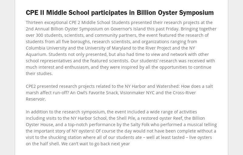 CPE II Middle School participates in Billion Oyster Symposium Thirteen exceptional CPE 2 Middle...