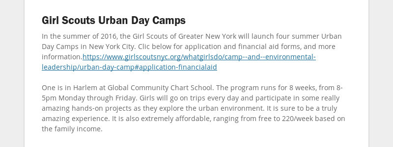 Girl Scouts Urban Day Camps In the summer of 2016, the Girl Scouts of Greater New York will launch...