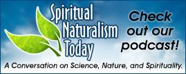 Spiritual Naturalism Today