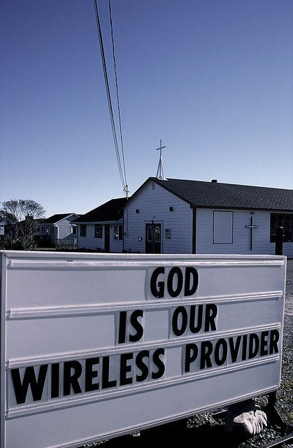 'God is our wireless provider.'