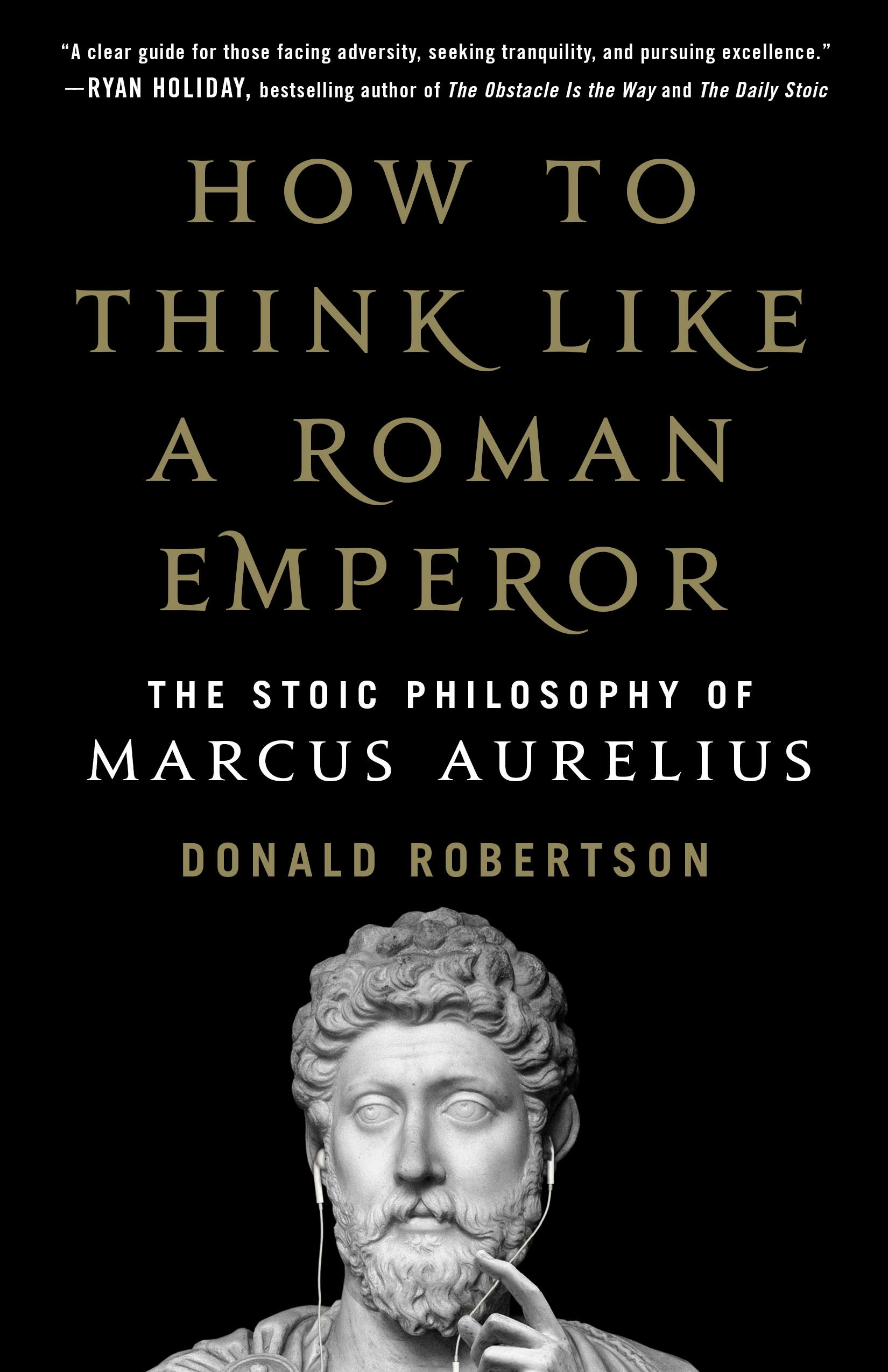 Book Review: How to Think Like A Roman Emperor