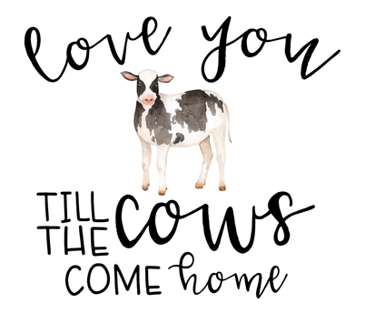 Download Farm//Love you till the cows come home - 1 Yard Panel ...
