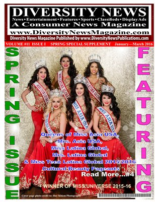 Diversity News Magazine Special Spring Print Issue Featuring Miss Asia USA 2015, Miss Latina Global 2015 and Miss Universe 2015