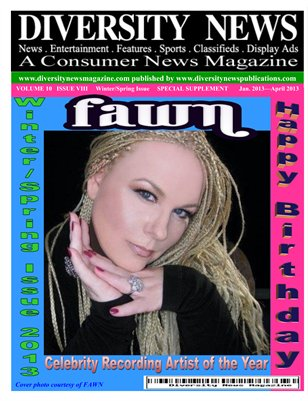 Diversity News Magazine Special Print Winter Spring Issue Featuring 2013 Celebrity Recording Artist of the Year FAWN