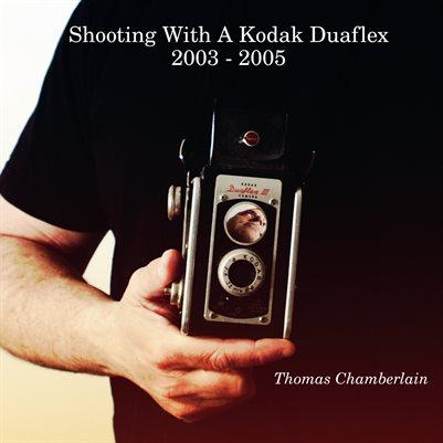 Shooting With A Kodak Duaflex   2003 - 2005
