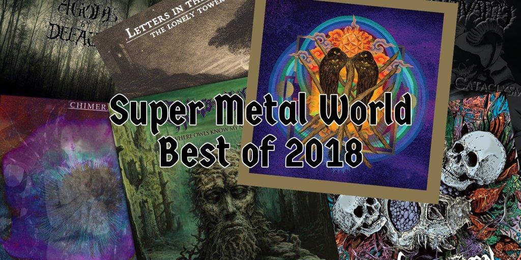 Super Metal World's Best Of 2018 - Super Metal World