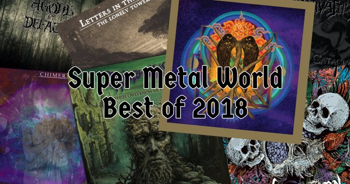 Super Metal World's Best Of 2018