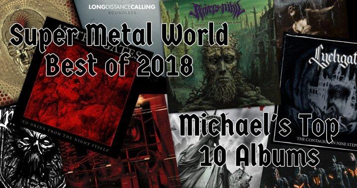 Michael's Top 10 Metal Albums of 2018