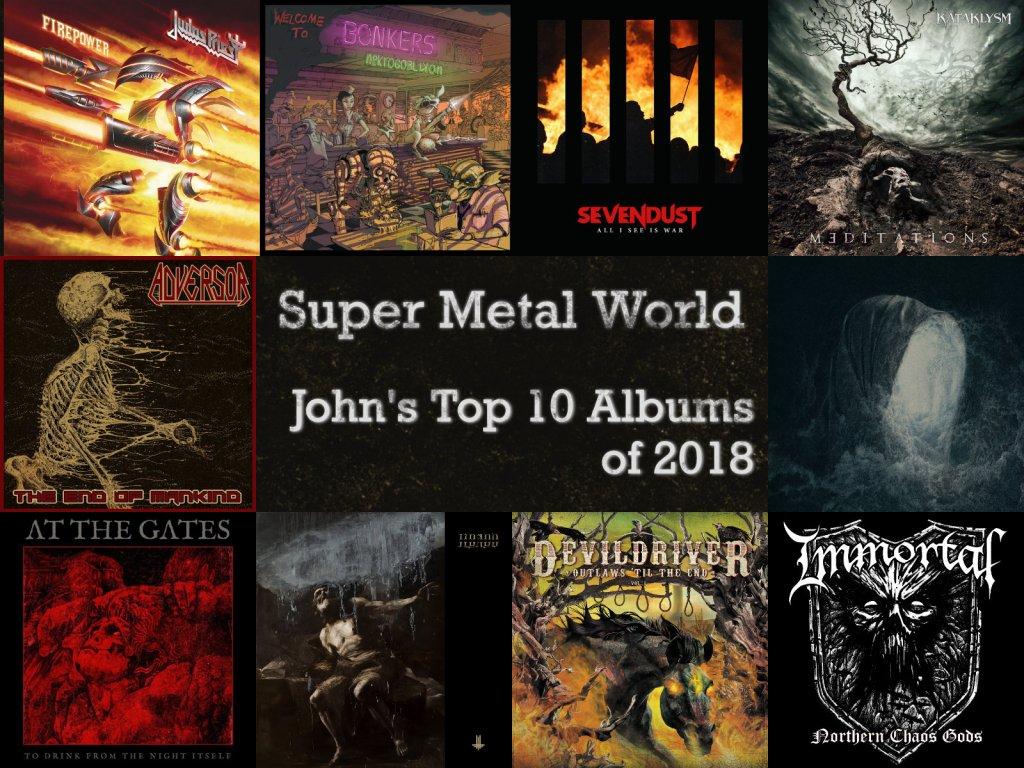 JOHN'S FAVORITE ALBUMS OF 2018  - Super Metal World