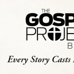 Explore the Story of Redemption with The Gospel Project Bible