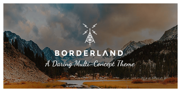 Borderland 1.11 theme nulled Free download Themeforest