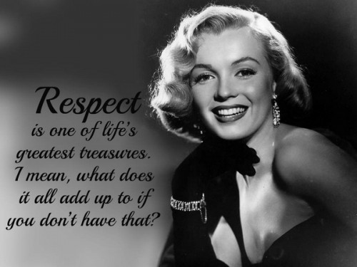 INSPIRATIONAL QUOTES BY MARILYN MONROE   The Insider Tales 9  On Respect