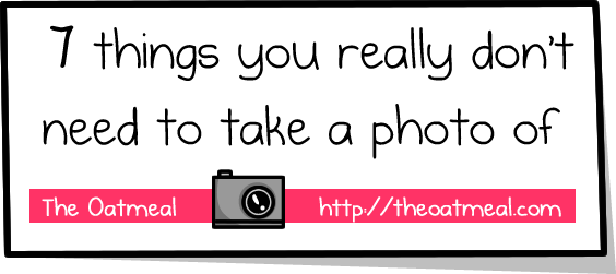 7 things you really don't need to take a photo of