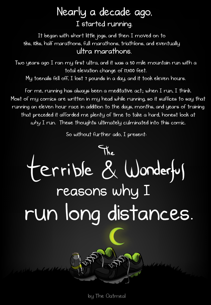 The terrible & wonderful reasons why I run long distances, from The Oatmeal