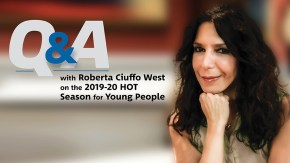 Q&A with Roberta Ciuffo on HOT Season for Young People