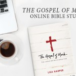 The Gospel of Mark Online Bible Study | Sign Up