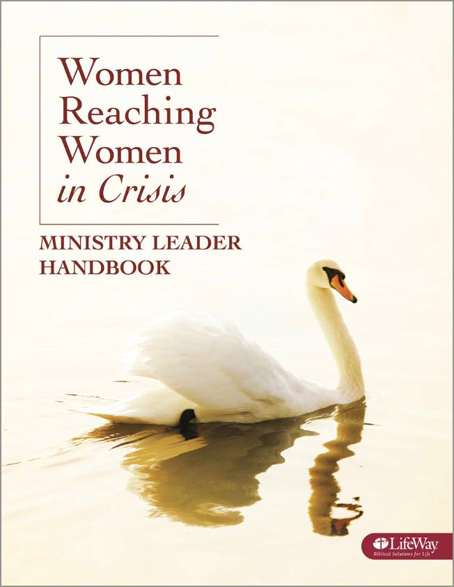 LifeWay Women Live Archive: Women Reaching Women in Crisis