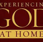 Free Friday: Experiencing God at Home