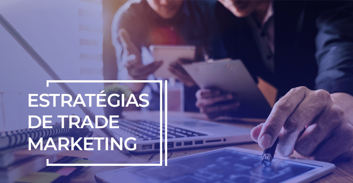 exemplos de trade marketing