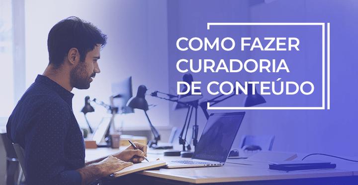 como fazer curadoria de conteúdo