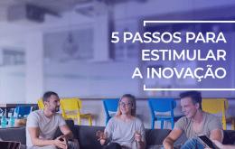 como estimular a inovação
