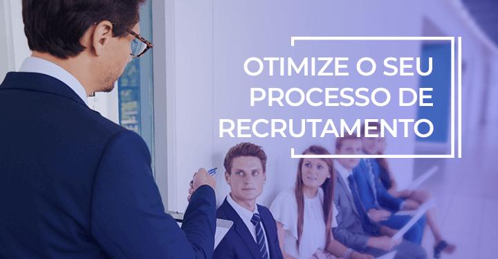otimizar o processo de recrutamento