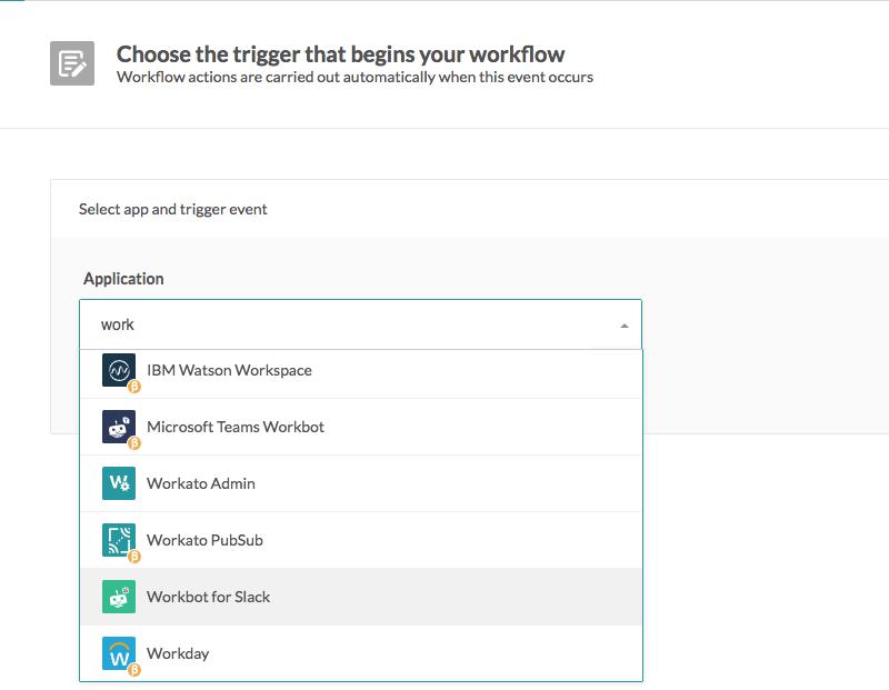 choose trigger: workbot for slack