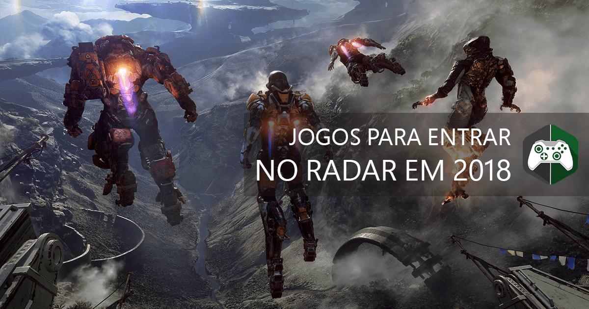 Jogos Para O Xbox One Que Devem Entrar No Seu Radar Em