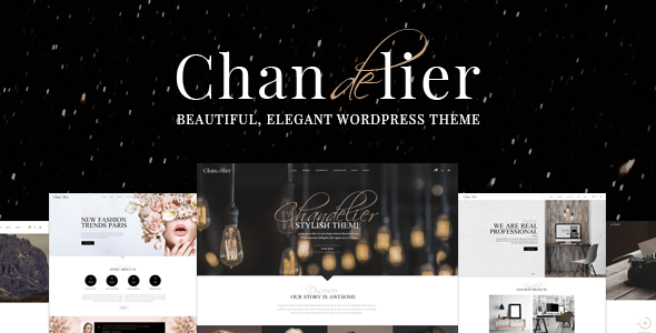 Chandelier A Theme Designed For Custom Brands Creative WordPress