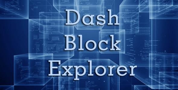 Dash Block Explorer