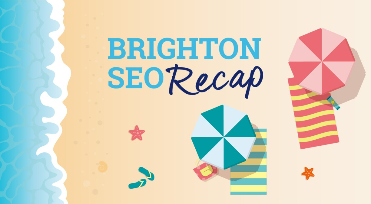 BrightonSEO: What News Will Affect Your Business?