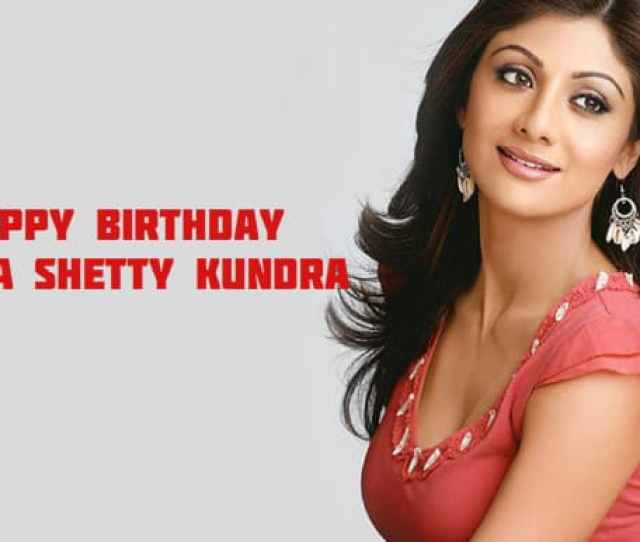 Shilpa Shetty Birthday Special Top  Popular Romantic Bollywood Songs Of The Sexiest Actress Buzz News India Com