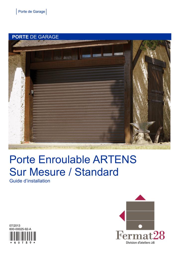 Not89 Porte Enroulable Artens Sur Mesure Standard Porte Manualzz
