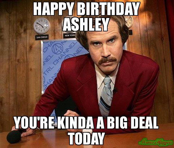 Happy Birthday Ashley Meme Memeshappen