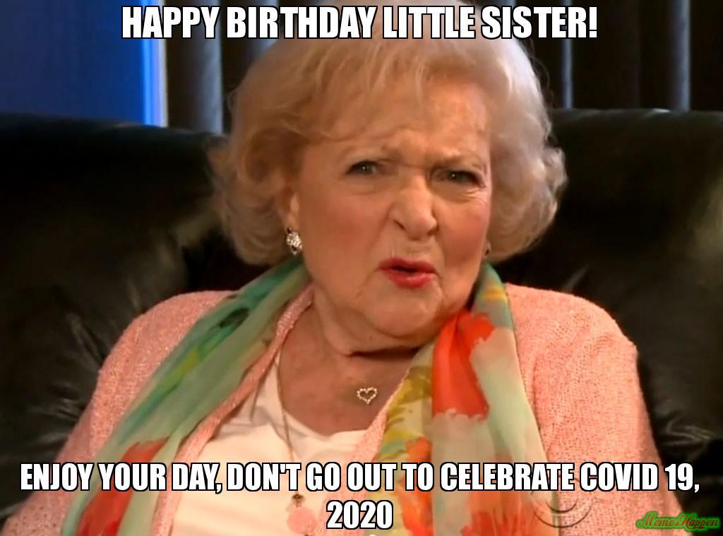 Happy Birthday Little Sister Meme Memeshappen