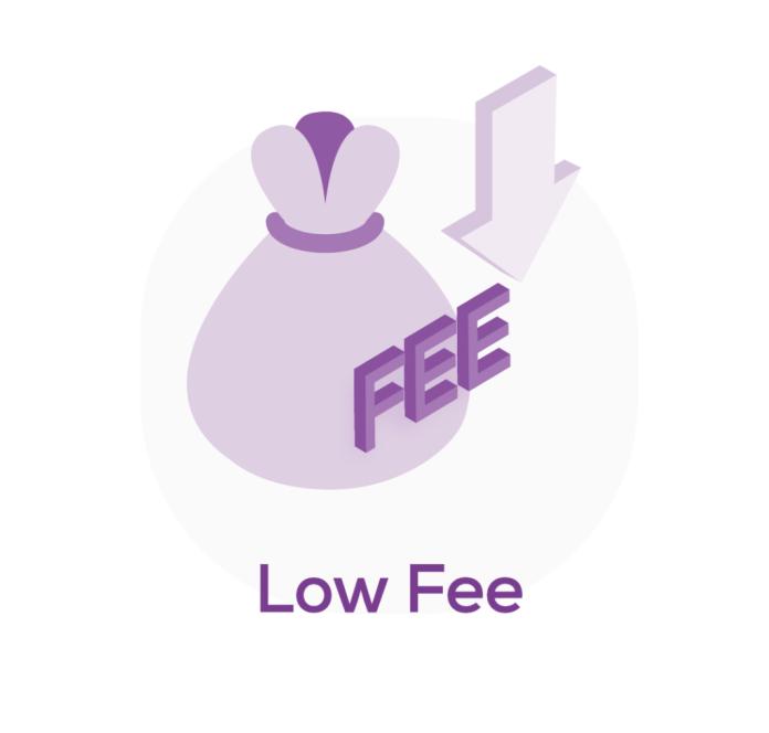 low fee