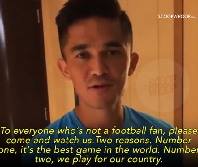 In The Video Chhetri Acknowledges The Fact That The Standards Set By International Football Were Way Higher But With The Right Kind Of Support The Indian