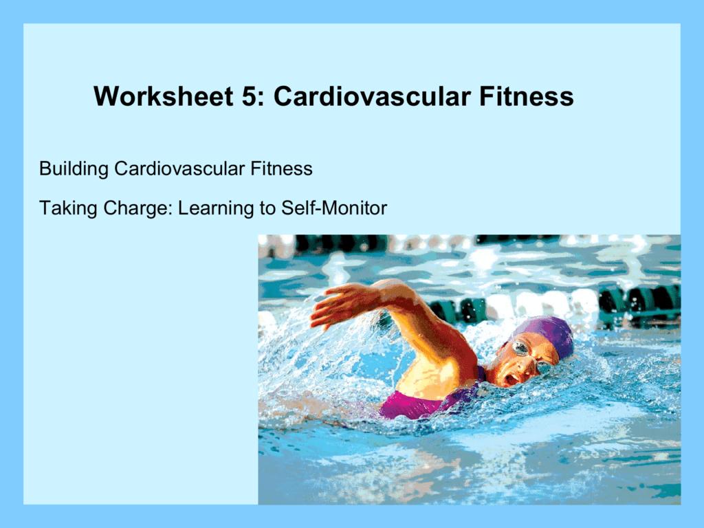 Worksheet 5 Cardiovascular Fitness