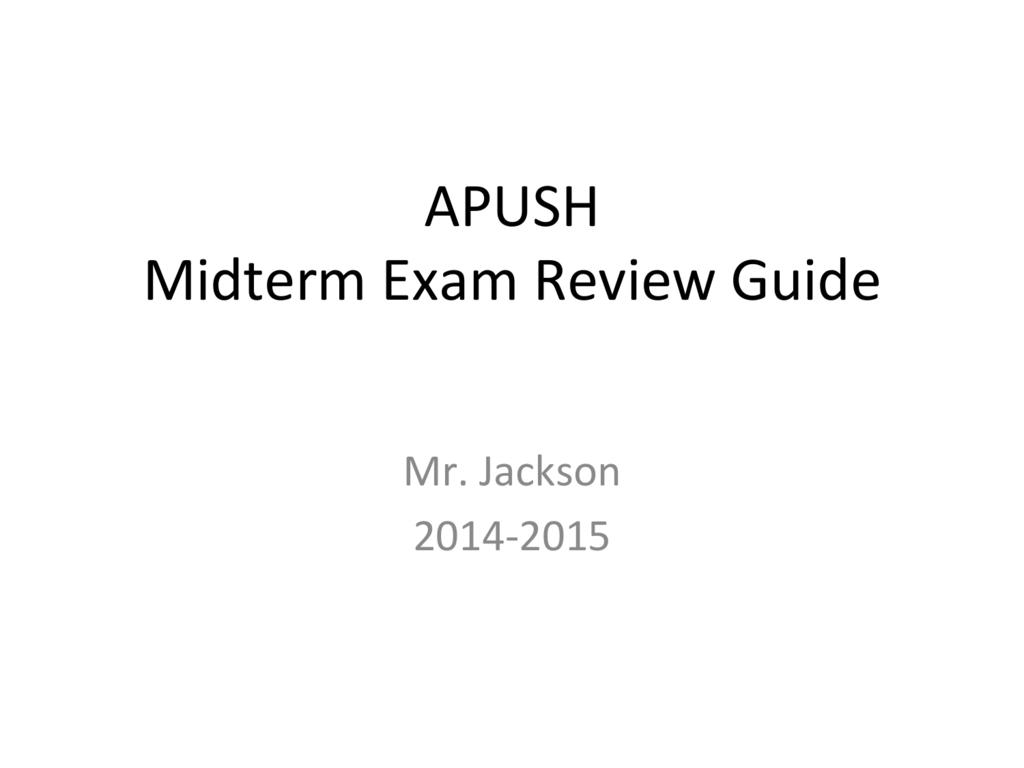 Apush Midterm Exam Review Guide