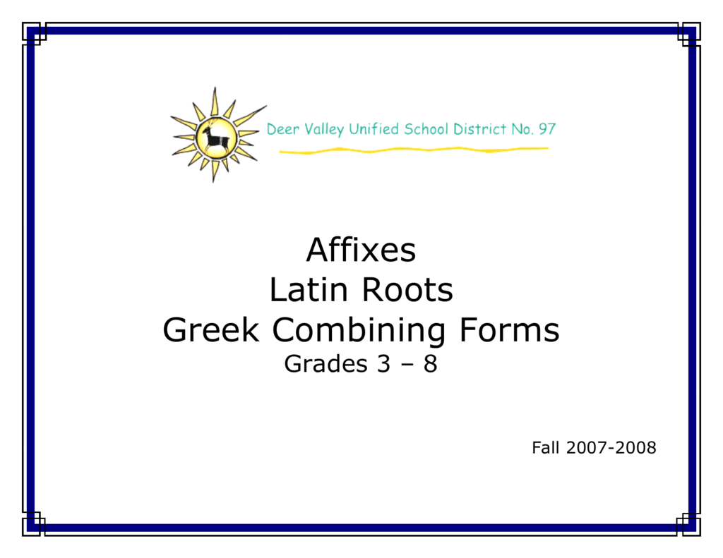 Affixes Latin Roots Greek Combining Forms