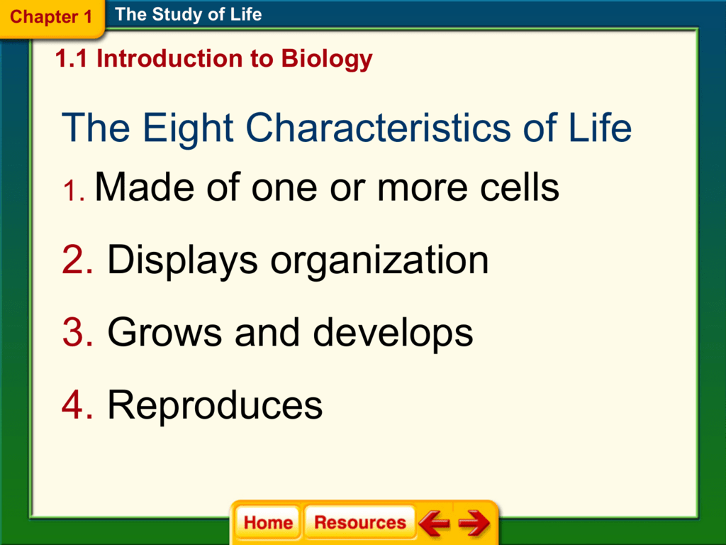 The Eight Characteristics Of Life 1 Made Of One Or More