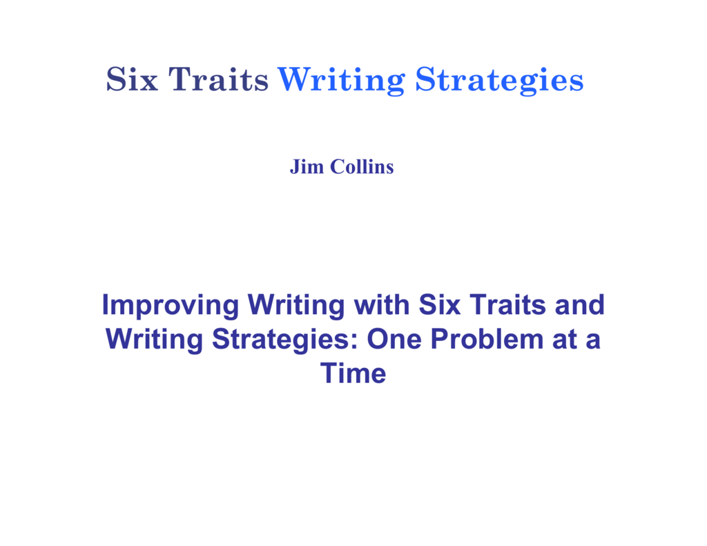 Six Traits Writing Strategies