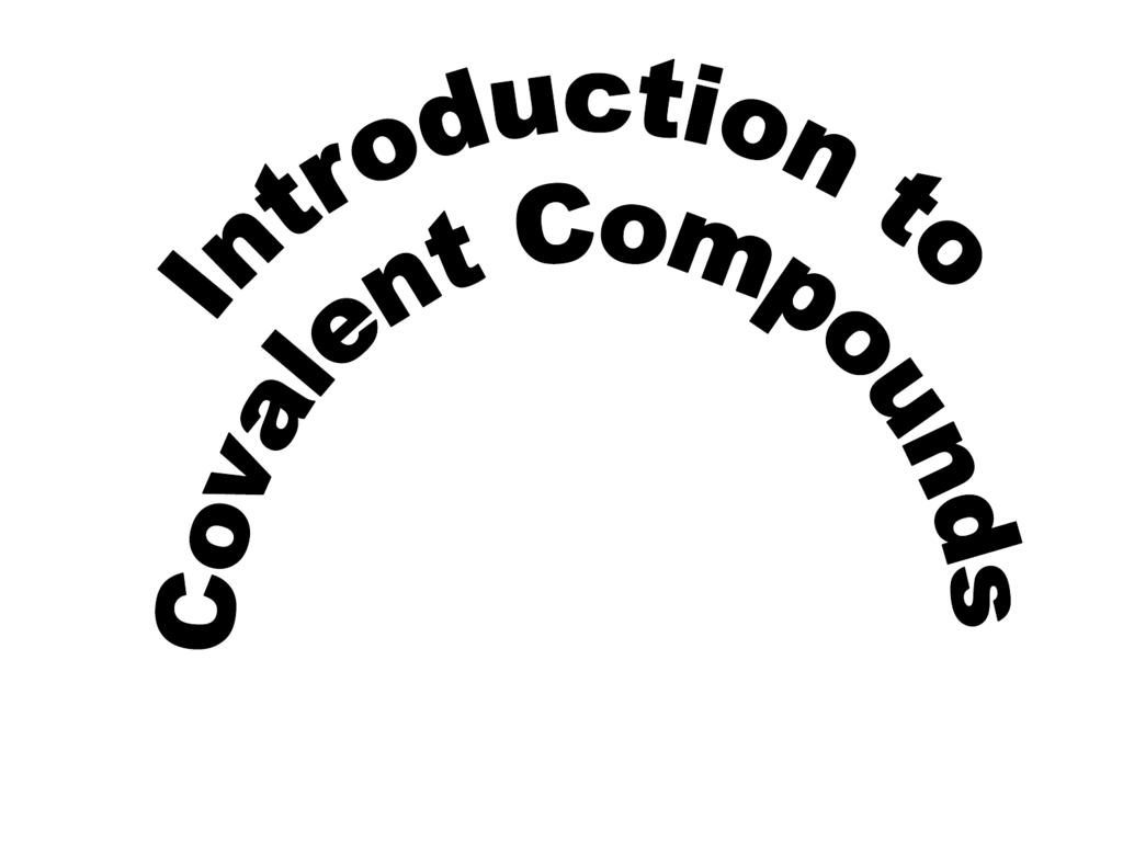 What Is A Covalent Compound