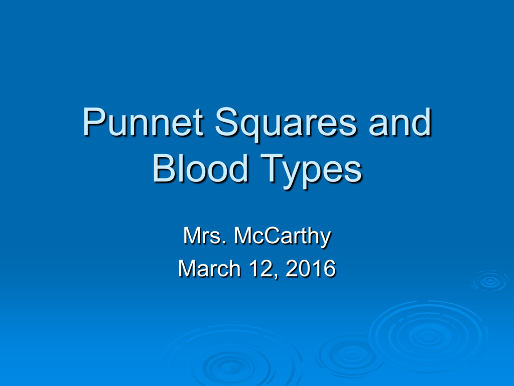Punnet Squares And Blood Types